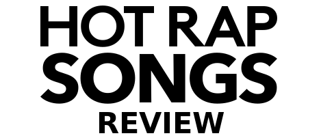 Hot Rap Songs Review